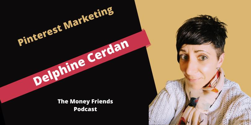 Pinterest Marketing With Delphine Cerdan