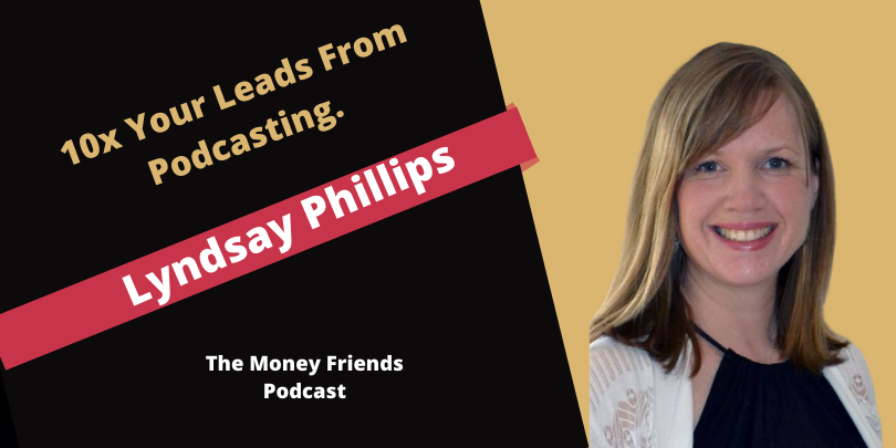 Lyndsay Phillips - leads From Podcasting